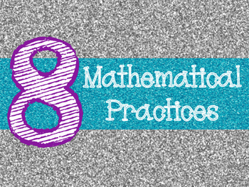 8 Mathematical Practices Silver and Aqua Glitter (Common Core)