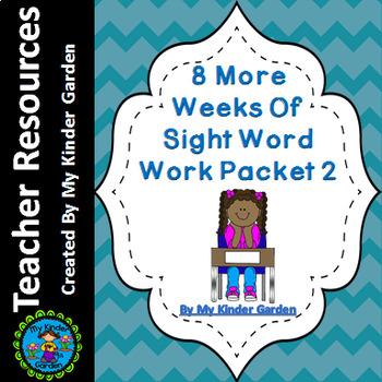 8 More Weeks of Sight Word Practice Packet 2