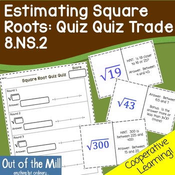 8.NS.2 Approximating Irrational Square Roots: Quiz Quiz Trade