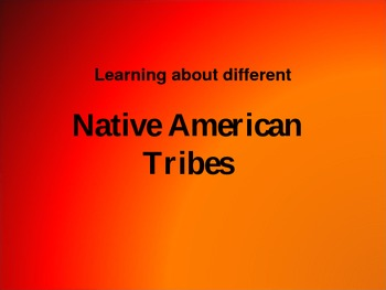 8 Native American Tribe PowerPoint - Basic Overview
