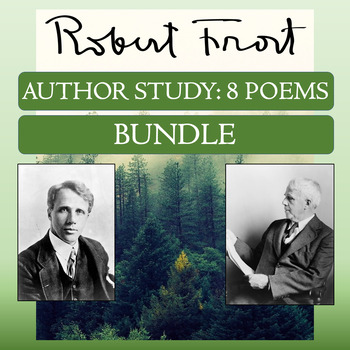 "8-Poem Author Study: Robert Frost's ""Birches,"" ""The Road Not Taken,"" and More"