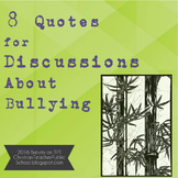 8 Quotes for Classroom Discussions About Bullying