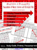 8.SP.2 Scatter Plots: Line of Best Fit  Pre-test/ Study Guide/ Reassessment