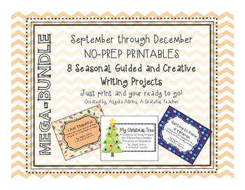 8 Seasonal NO PREP Guided & Creative Writing Projects- MEGA-BUNDLE