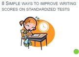 8 Simple Ways to Improve Writing Scores on Standardized Tests