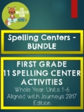 9 Spelling Centers BUNDLE - Grade 1 - Aligned with Journeys 2017: WHOLE YEAR