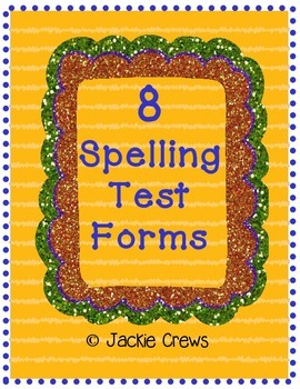 8 Spelling Test Forms