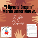 "8 Stations for ""I Have a Dream"" by Martin Luther King Jr."