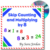 Skip Counting & Multiplying by 8 - Song w/ Lyrics & Activi