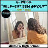 """School Counseling """"Self Esteem"""" Group for Teens in Middle and High School"""