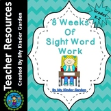 Sight Word Work 8 Weeks of  High Frequency Word Work Packet 1