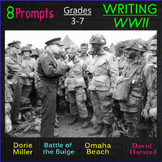 8 Writing Prompts: Historical WWII (Grades 3-7)