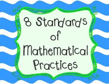"""8 Standards of Mathematical Practices"" posters"