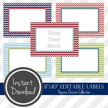 "8"" x 10"" EDITABLE PRINTABLE Labels - Poppies Chevron Collection"