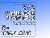 8 x 8 Blank Book Templates
