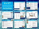 8 x Operating Systems OS Activities ICT Computing Science