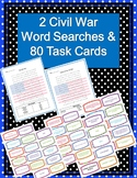 80- Civil War Task Cards and 2 Civil War Word Searches