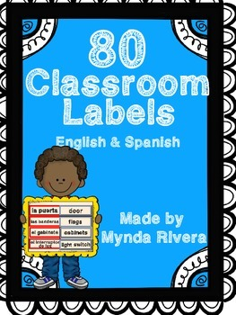 80 Classroom Labels (English & Spanish)