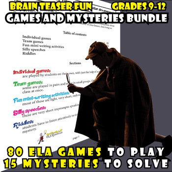 80 ELA Games and 15 Brain Teaser Mini-Mysteries! 20% off FUN bundle grades 9-12