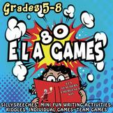 ELA GAMES: 80 MIDDLE SCHOOL FUN ACTIVITIES