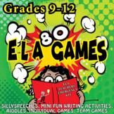 80 ELA GAMES for HIGH SCHOOL GRADES 9-12
