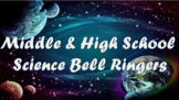 80 Middle and High School Science Bell Ringers