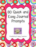 80 Quick & Easy Journal Prompts
