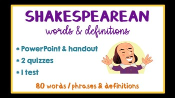 80 Shakespeareran Words/Phrases, Assessments, Romeo and Juliet et al.
