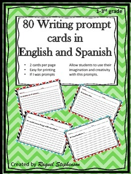 80 Writing prompts in English and Spanish