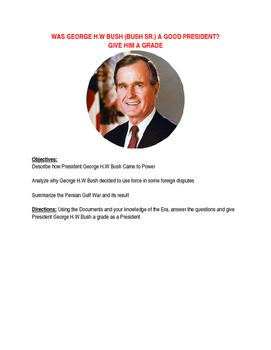 80s / 90s: George H.W Bush (Bush Sr.) Presidency: Was he Good? Grade Him Lesson