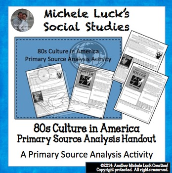 80s Culture in America Primary Source Analysis Activity 1980s
