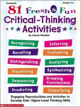 81 Fresh & Fun Critical-Thinking Activities (Grades 4-6) b