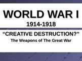 UNIT 11 LESSON 6. WWI#6: Weapons of World War I WEBQUEST POWERPOINT