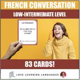 83 Low-intermediate French conversation starter and speaki