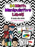 84 Math Manipulative Labels {Black & White Theme}
