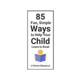 85 Fun, Simple Ways to Help Your Child Learn to Read - A Parent Resource