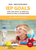 800+ Measurable IEP Goals and Objectives for use in K - 12