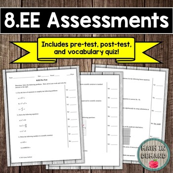 8th Grade Math Expressions and Equations Assessments (Common Core Aligned 8.EE)