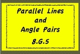 8.G.5 Parallel Lines and Angle Pairs
