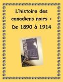 Projet sur l'histoire des canadiens noirs de 1890 à 1914