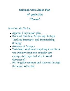 8th ELA Common Core Lesson Plan for Theme