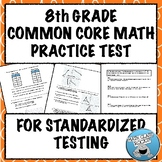 8th GRADE MATH:  COMMON CORE PRACTICE TEST FOR STANDARDIZE