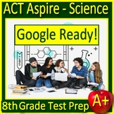 8th Grade ACT Aspire Science Test Prep SELF-GRADING Test, Game & Task Cards NGSS