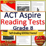 8th Grade ACT Aspire Test Prep Reading Practice Tests Print + Google Paperless!