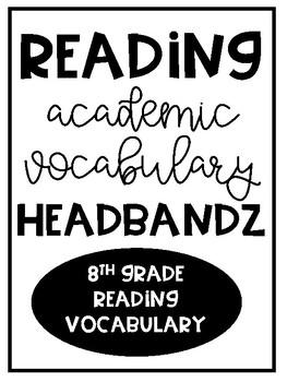 8th Grade Academic Vocabulary Review Headbandz Game