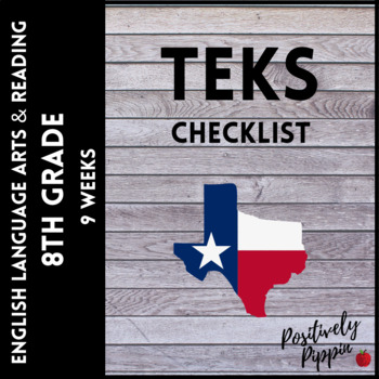 ELAR TEKS 8th Grade Adapted 2017 for 2019-2020 (9 Weeks Checks)