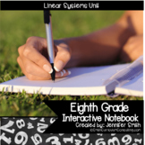 Eighth Grade Math & Algebra Linear Systems Interactive Notebook Unit
