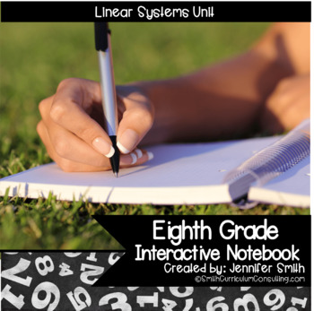 Eighth Grade Math & Algebra Linear Systems Interactive Notebook Unit
