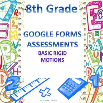 8th Grade Basic Rigid Motions Google Forms Assessment