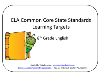 8th Grade CCSS ELA Learning Targets